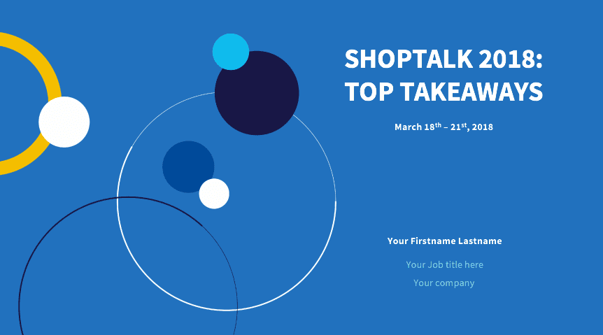 Shoptalk presentation