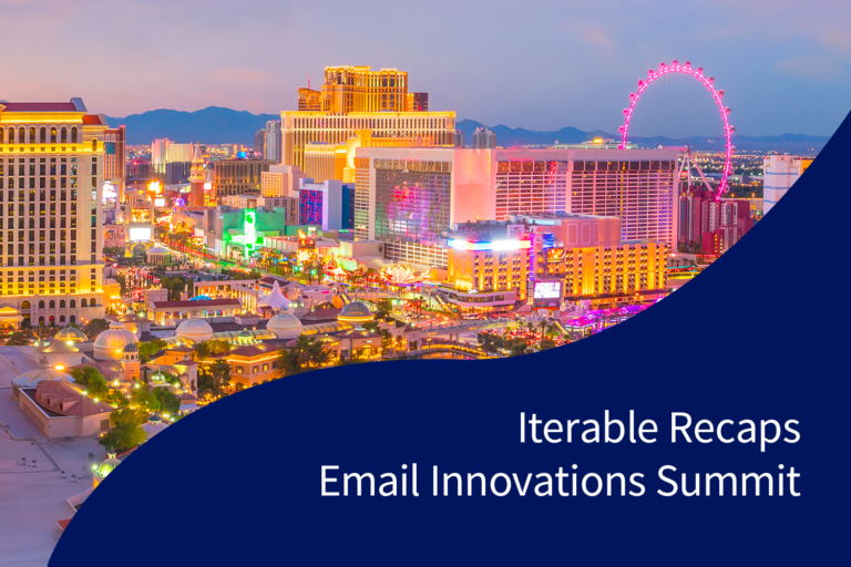 Iterable Recaps Email Innovations Summit