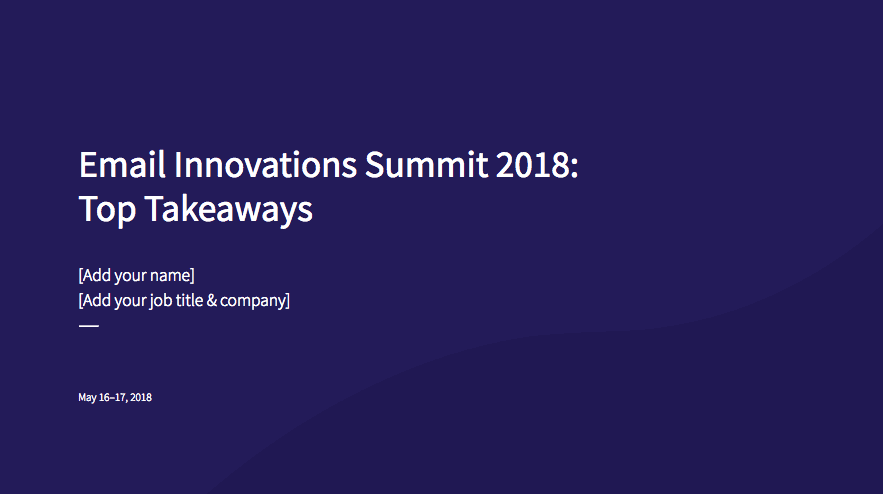 Email Innovations Summit 2018 presentation