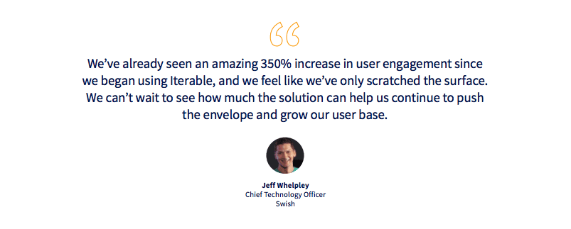 Quote from Jeff Whelpley, CTO at Swish