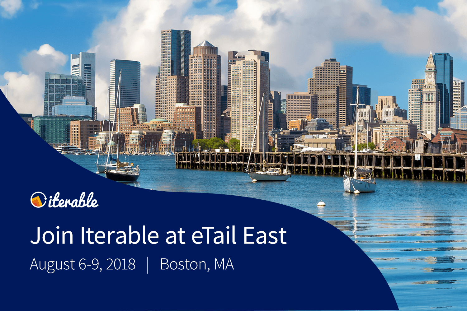Join Iterable at eTail East, Aug. 6-9, 2018, in Boston