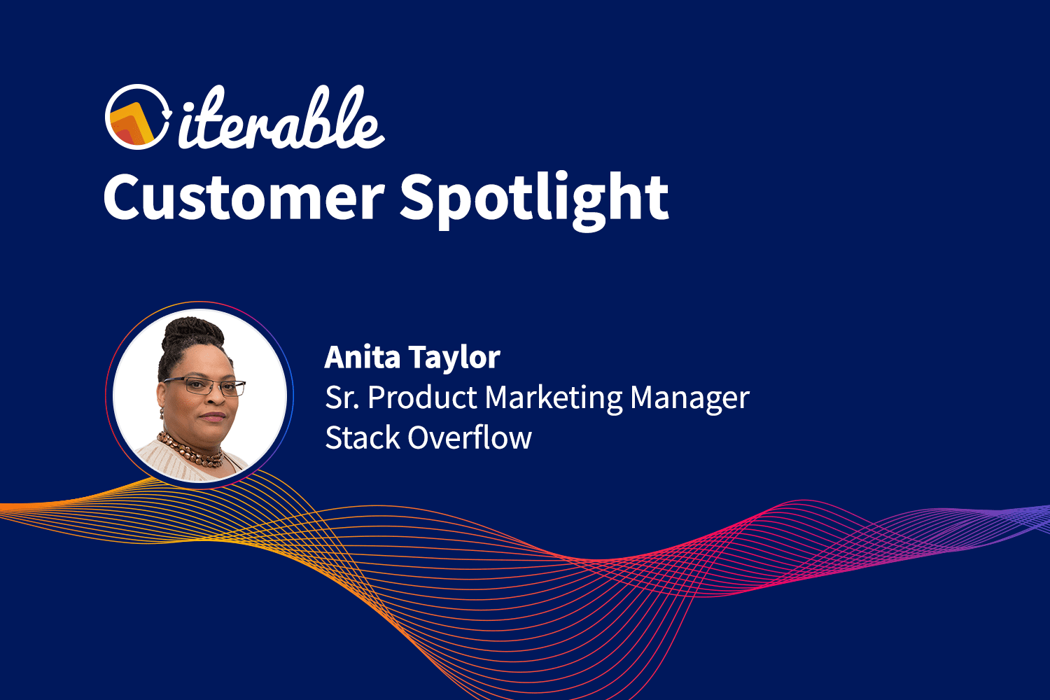 Iterable Customer Spotlight: Anita Taylor