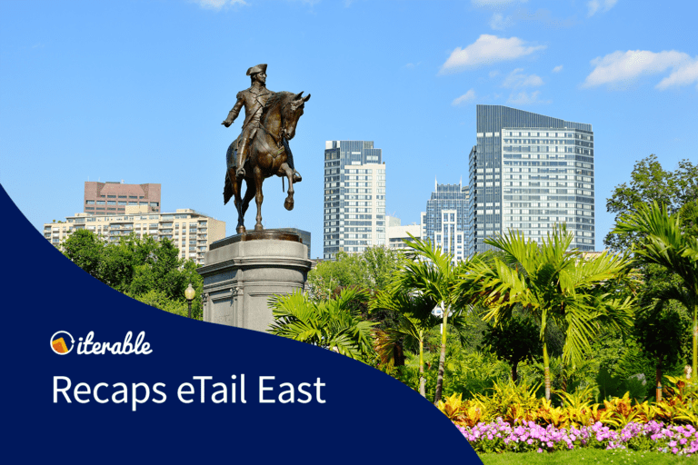 Iterable recaps eTail East 2018