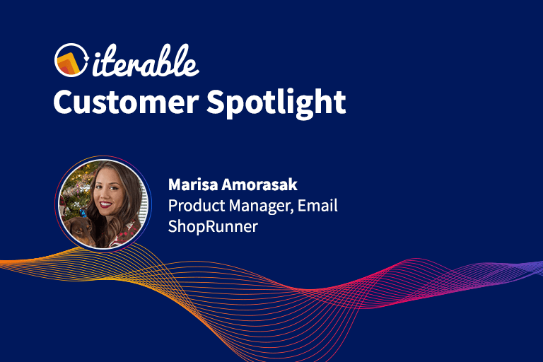 Iterable Customer Spotlight: Marisa Amorasak From ShopRunner