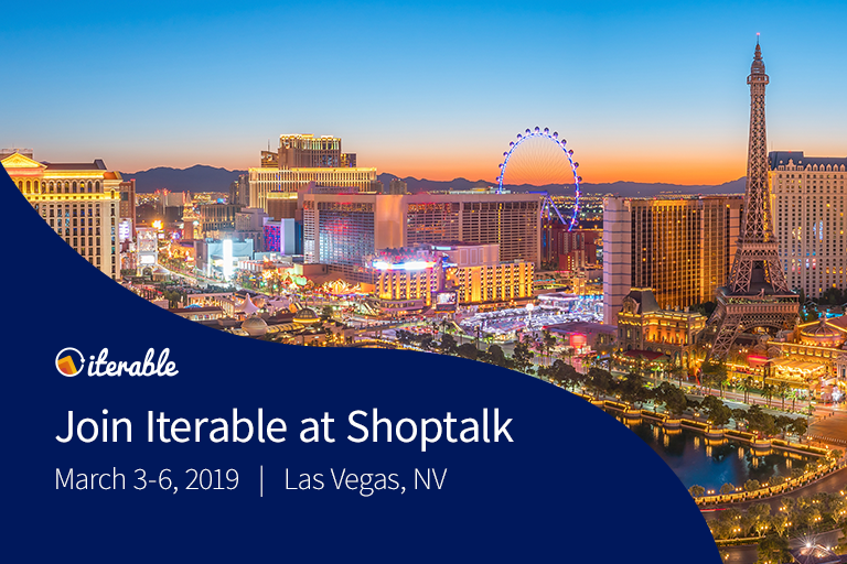 Join Iterable at Shoptalk 2019