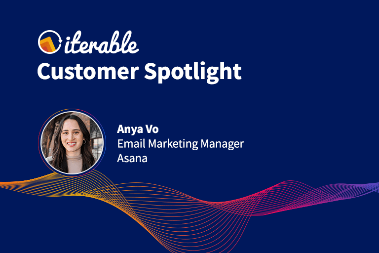 Iterable Customer Spotlight: Anya Vo From Asana