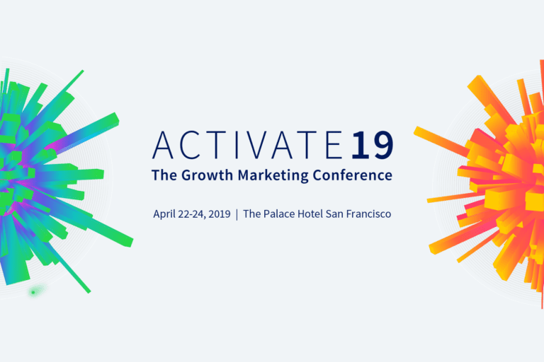Activate 19 - The Growth Marketing Conference