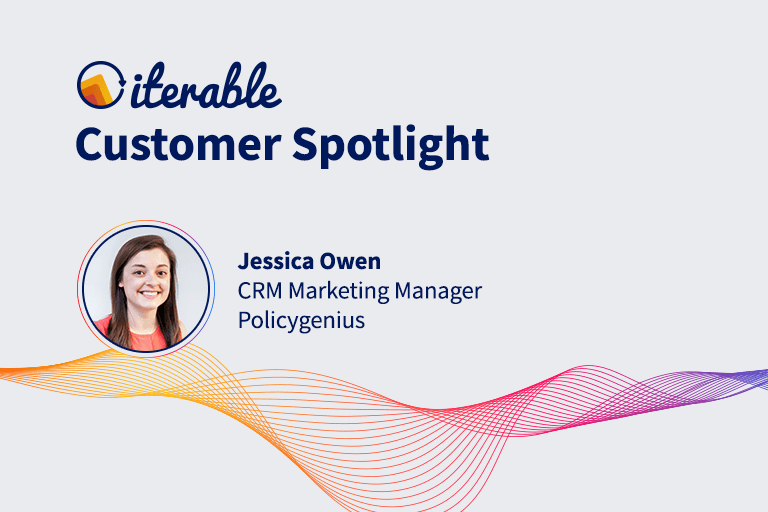 Iterable Customer Spotlight: Jessica Owen From Policygenius