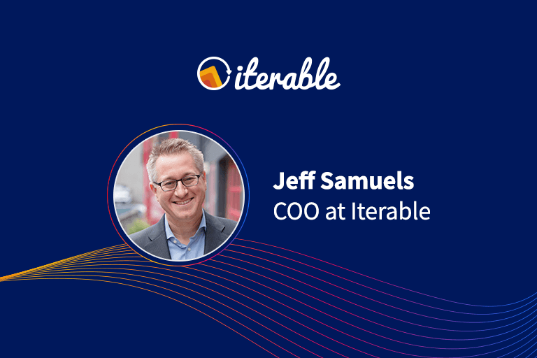 Jeff Samuels, COO at Iterable