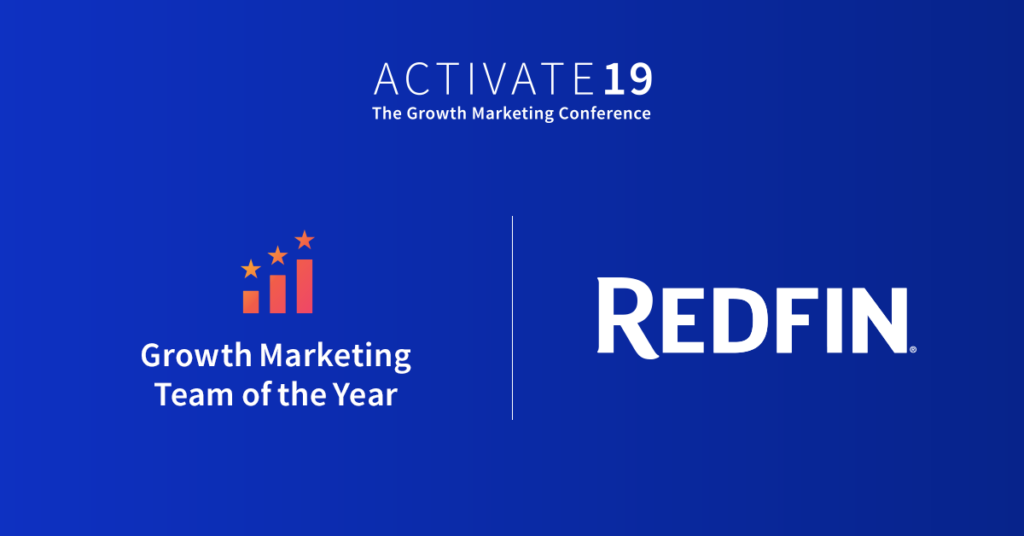 Redfin - Growth Marketing Team of the Year