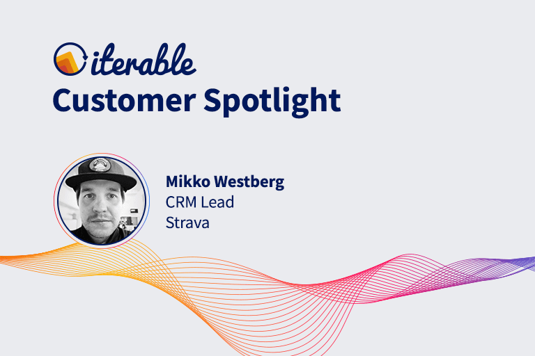 Iterable Customer Spotlight: Mikko Westberg From Strava
