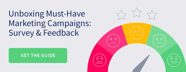Unboxing Must-Have Marketing Campaigns: Survey & Feedback