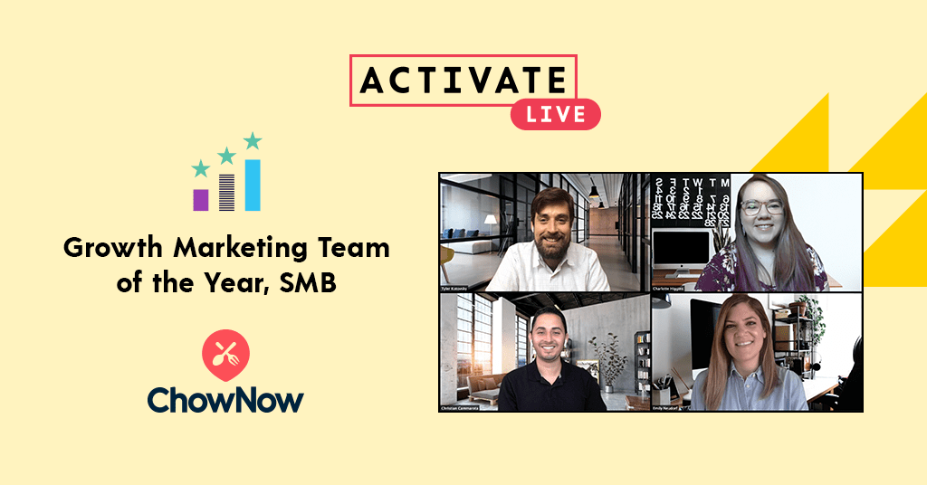 Growth Marketing Team of the Year, SMB: ChowNow
