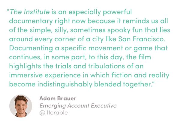 Movie quote from Adam Brauer