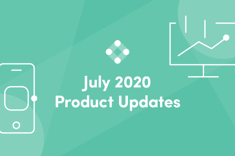 July 2020 Product Updates
