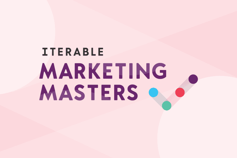 Iterable Marketing Masters
