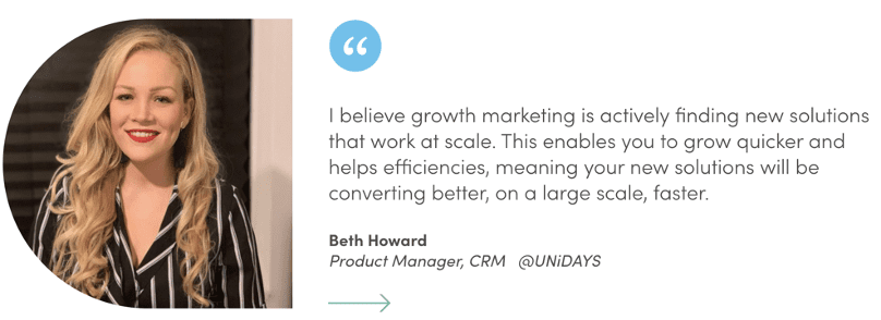 Marketing Masters quote from Beth Howard, Product Manager, CRM at UNiDAYS