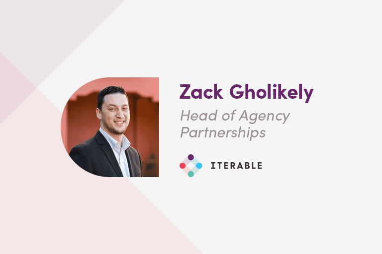 Zack Gholikely, Head of Agency Partnerships at Iterable