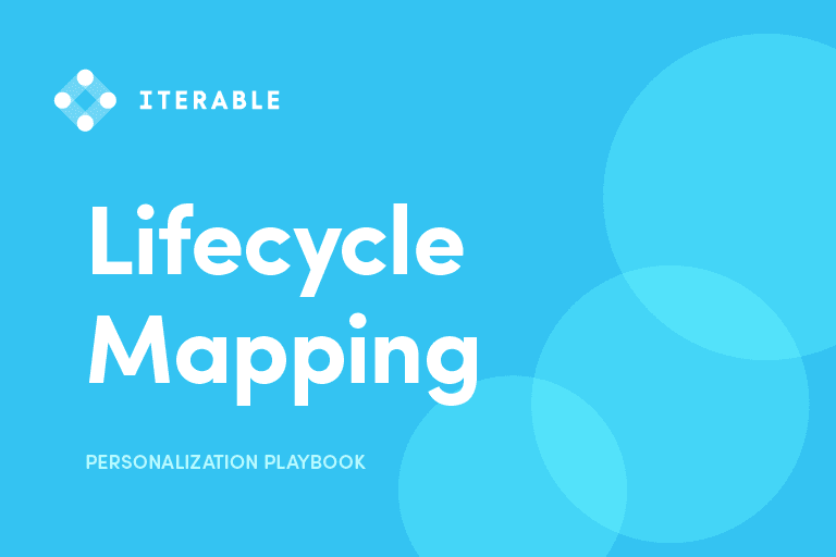 Lifecycle Mapping: Personalization Playbook