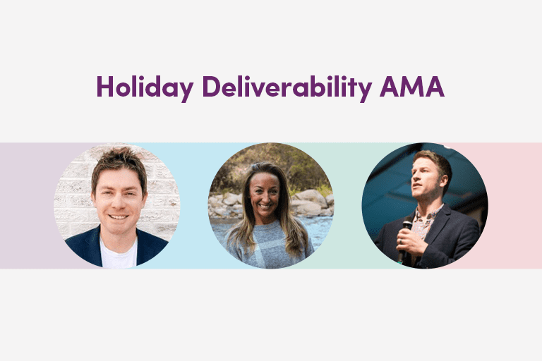 Holiday Deliverability AMA