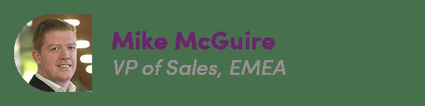 Mike McGuire, VP of Sales, EMEA
