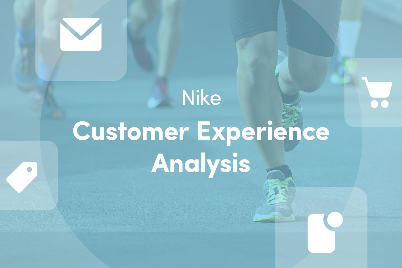 Nike CX Analysis